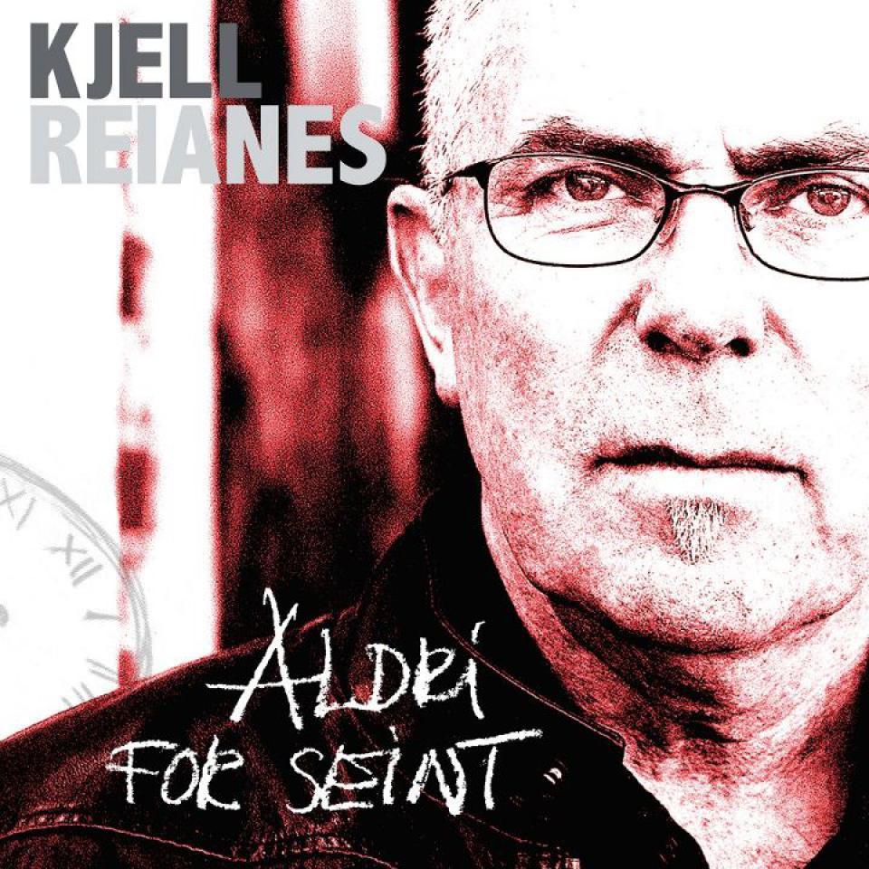 Kjell Reianes, Aldri For Seint