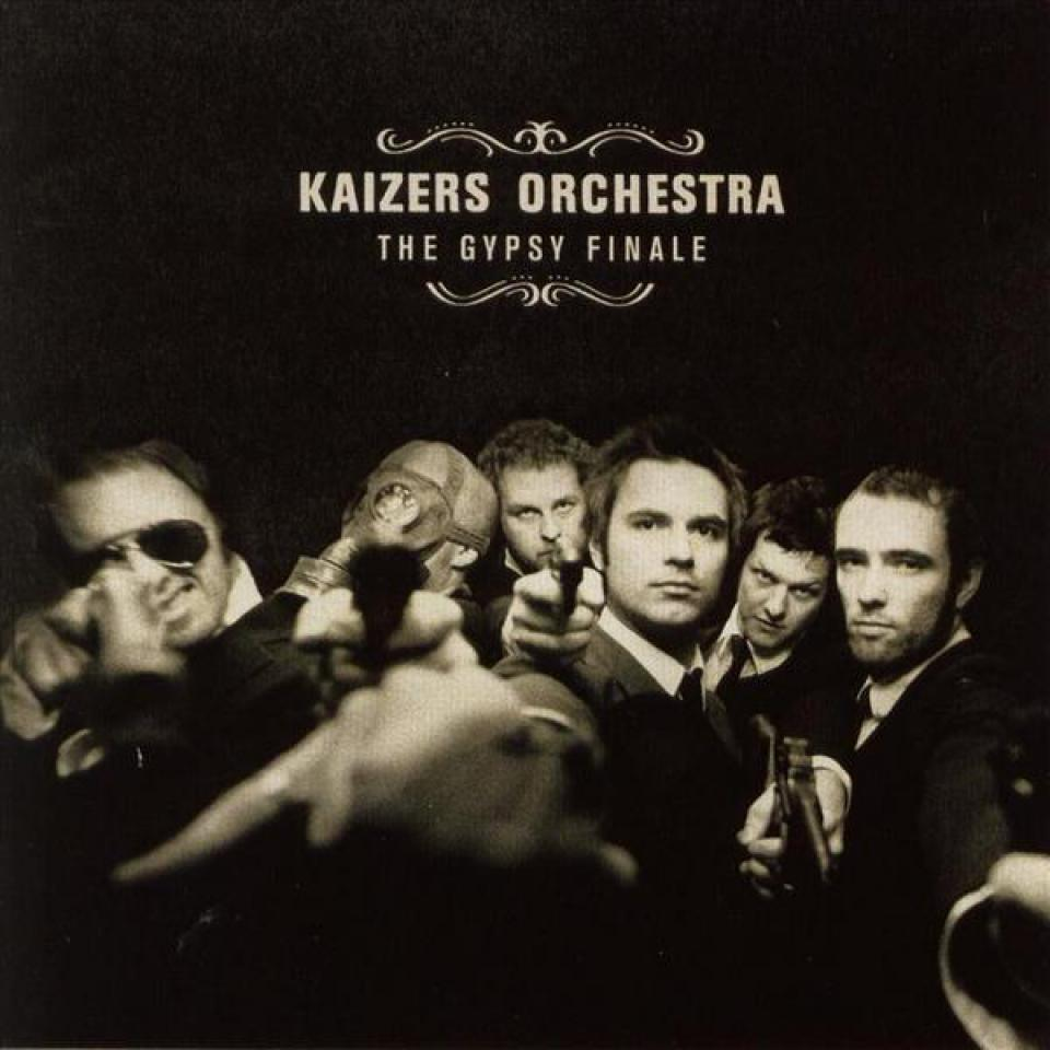 Kaizers Orchestra, The Gypsy Finale